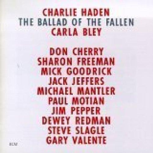The ballad of the fallen - Charlie Haden