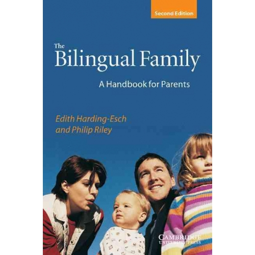 The Bilingual Family - A Hanbook for Parents