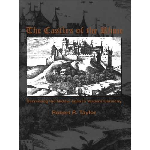 The Castles of the Rhine