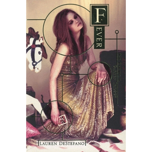 The Chemical Garden Trilogy - Book Two : Fever
