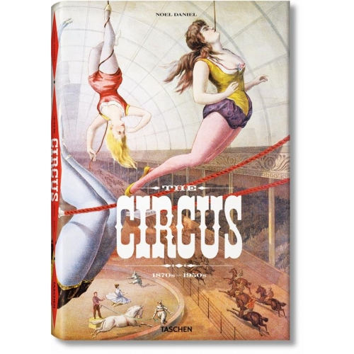 The circus - 1870s-1950s
