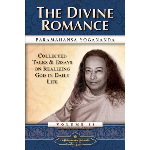 The Collected Talks and Essays : Volume II : The Divine Romance