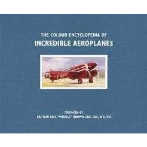The colour encyclopedia of incredible aeroplanes