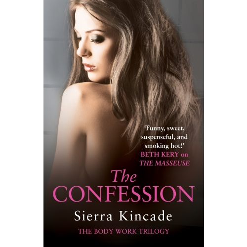 The Confession: Body Work 3