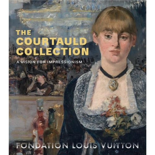 The Courtauld collection - A Vision for Impressionism