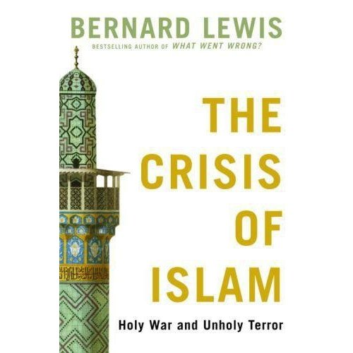 The Crisis of Islam - Holy War and Unholy Terror
