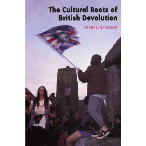 The Cultural Roots of British Devolution