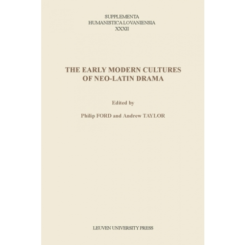 The Early Modern Cultures of Neo-Latin Drama