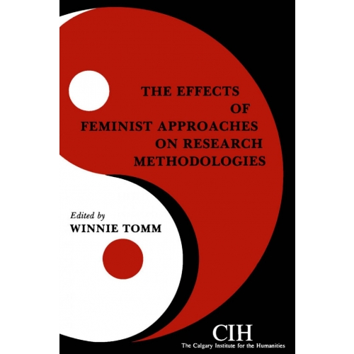 The Effects of Feminist Approaches on Research Methodologies