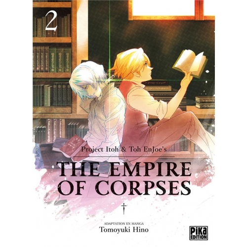 The Empire of Corpses Tome 2
