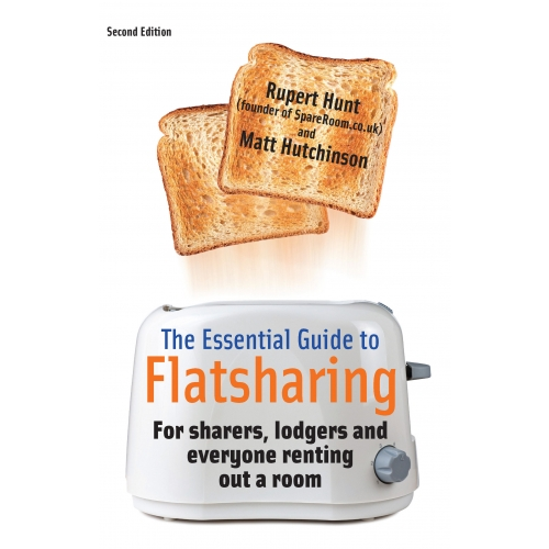 The Essential Guide To Flatsharing, 2nd Edition