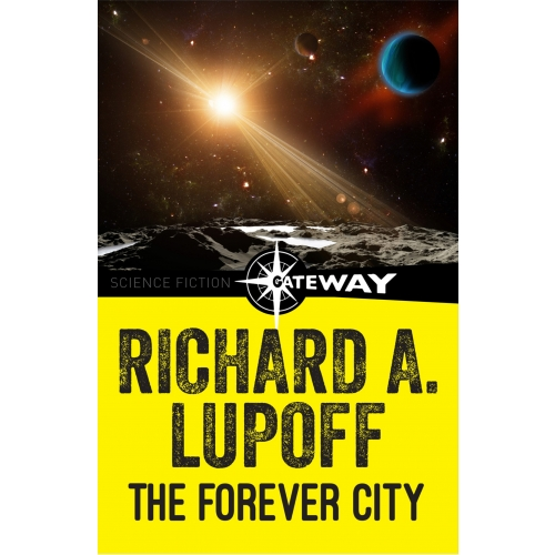 The Forever City