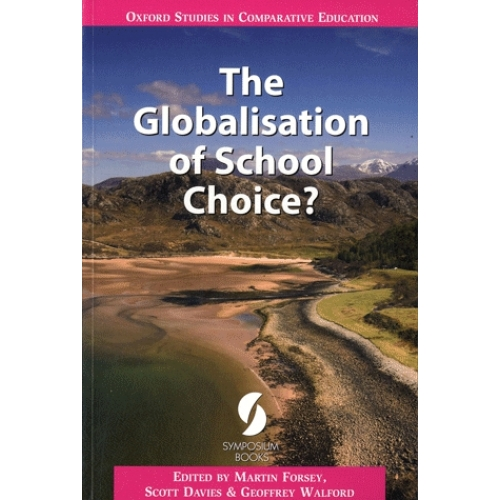 The Globalisation of School Choice ?