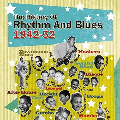 THE HISTORY OF RHYTHM & BLUES VOLUME TWO 1942-1952