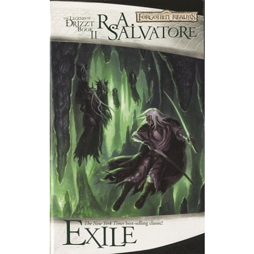 The Legend of Drizzt - Book 2 : Exile