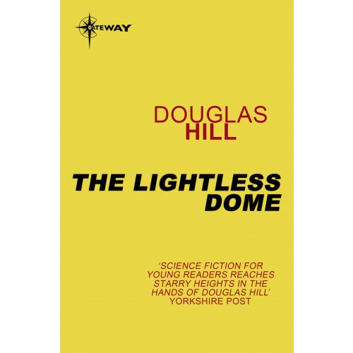 The Lightless Dome