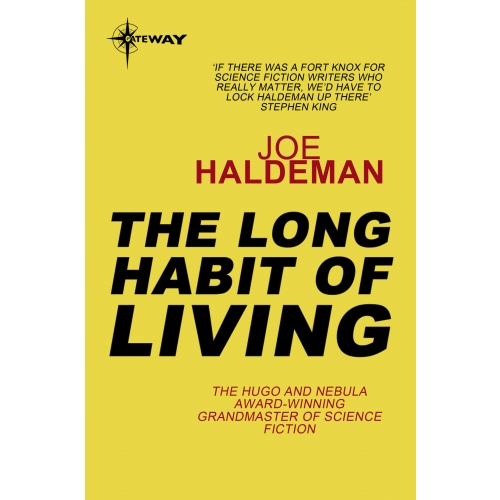 The Long Habit of Living