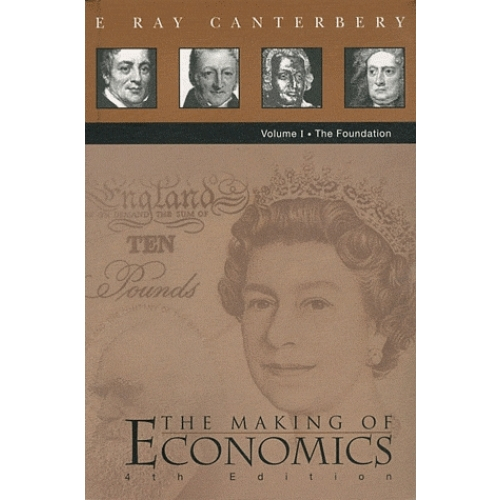 The Making of Economics - Volume 1, The Foundation