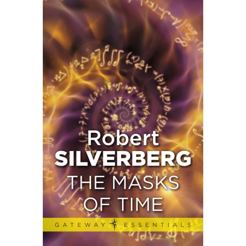 The Masks Of Time