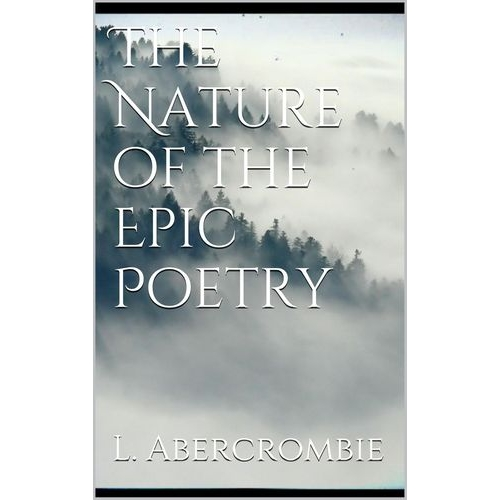 The Nature of the Epic Poetry