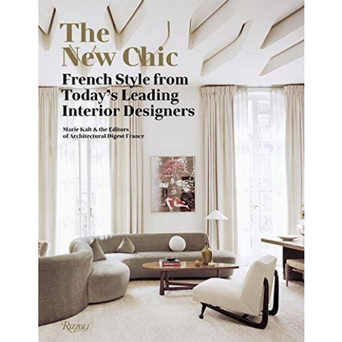 The New Chic French Style from Today's Leading Interior Designers