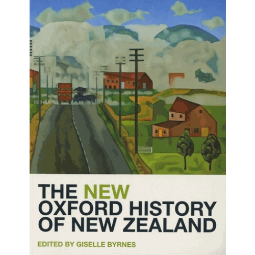 The New Oxford History Of New Zealand