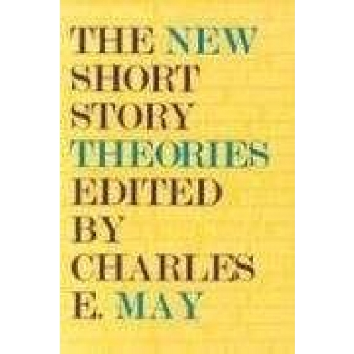The New Short Story Theories