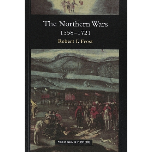 The Northern Wars, 1558-1721