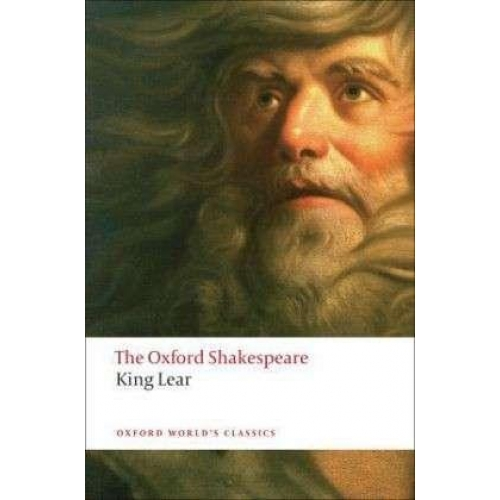 The Oxford Shakespeare King Lear