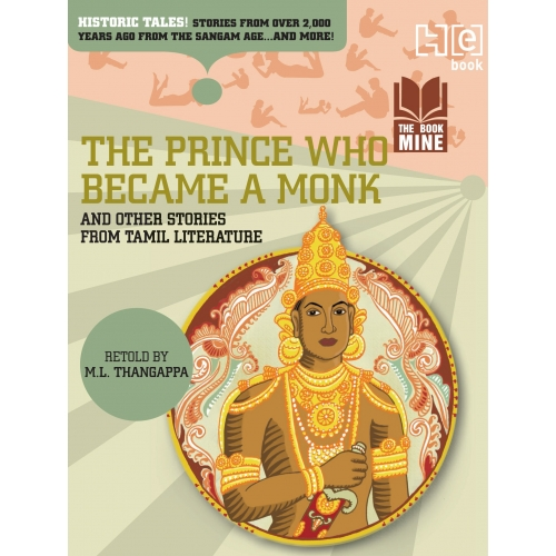 The Prince Who Became a Monk & Other Stories from Tamil Literature