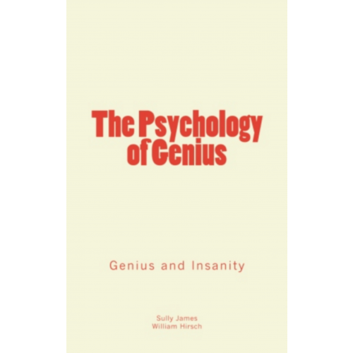 The Psychology of Genius