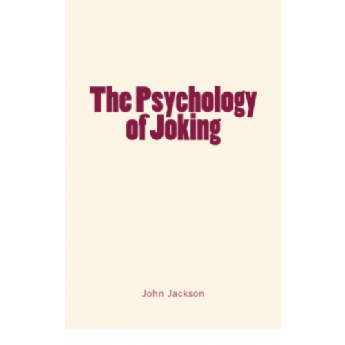The Psychology of Joking