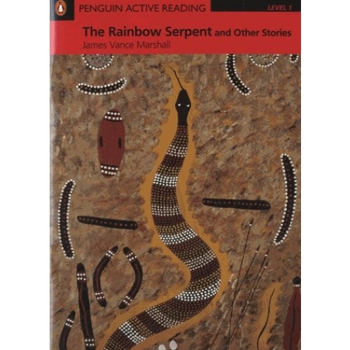 The Rainbow Serpent - Penguin Active Reading - Level 1