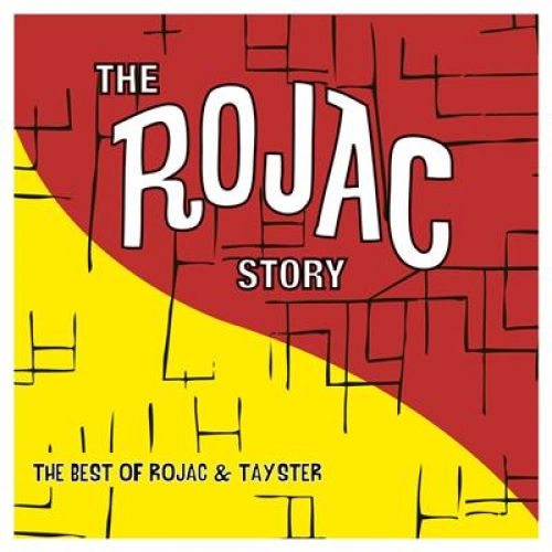 THE ROJAC STORY - THE BEST OF ROJAC & TAY-STER