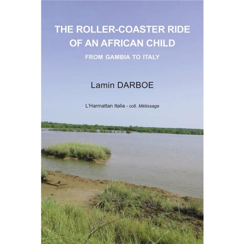 The roller-coaster ride of an African child - From Gambia to Italy