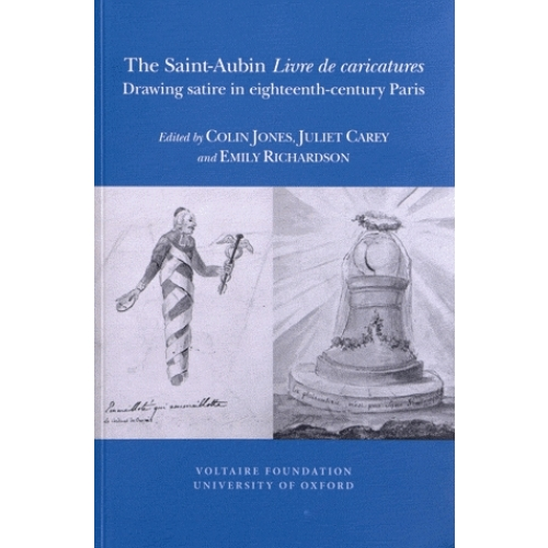The Saint-Aubin Livre de caricatures - Drawing satire in eighteenth-century Paris