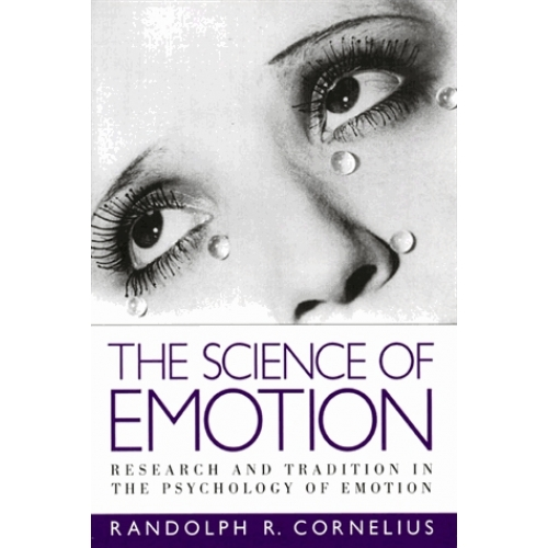 THE SCIENCE OF EMOTION RESEARCH AND TRADITIONS IN THE PSYCHOLOGY OF EMOTION