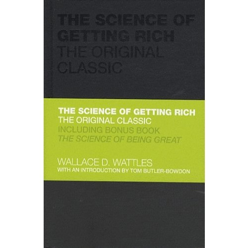 The Science of Getting Rich : The Original Classic