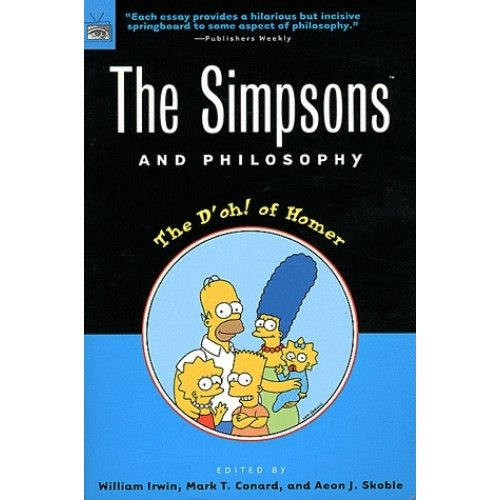The Simpsons and Philosophy - The D'oh ! of Homer