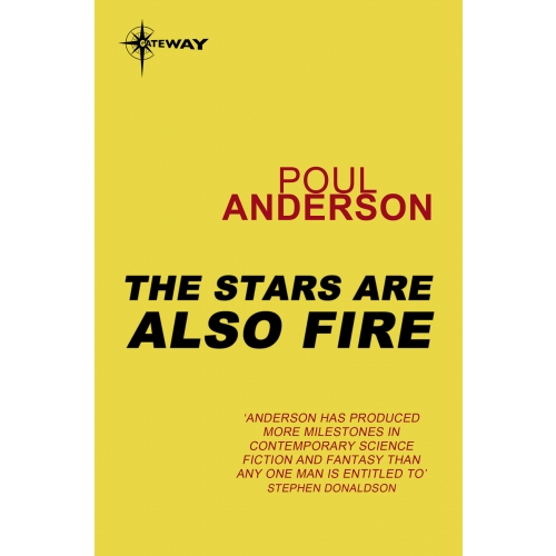The Stars Are Also Fire
