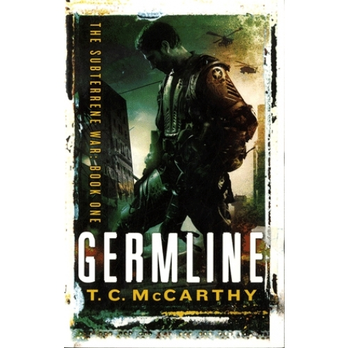 The Subterrene War - Volume 1, Germline