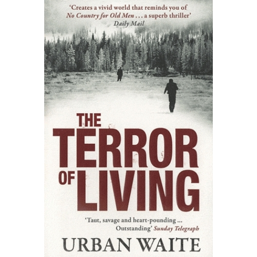 The Terror of Living