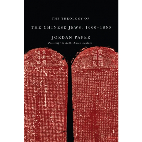 The Theology of the Chinese Jews, 1000–1850