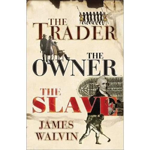 The Trader the Owner the Slave