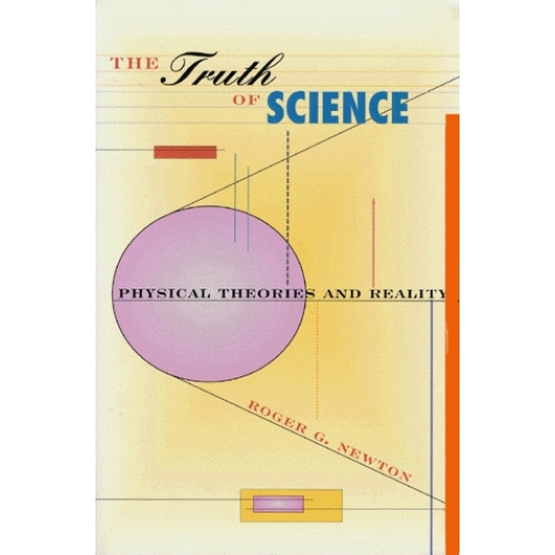 The Truth of Science. Physical Theories and Reality