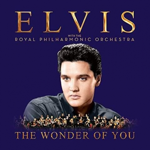 THE WONDER OF YOU :  ELVIS PRESLEY WITH THE ROYAL