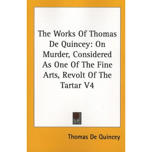 The Works of Thomas De Quincey - Tome 4