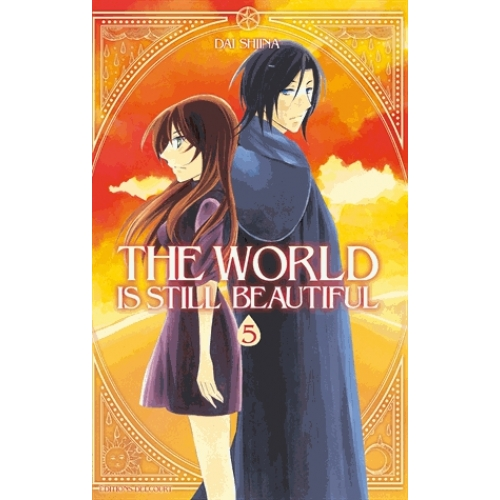 The world is still beautiful Tome 5