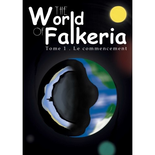 THE WORLD OF FALKERIA