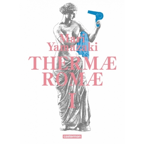 Thermae Romae Intégrale Tome 1